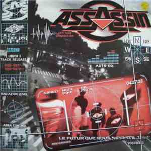 Assassin  - Le Futur Que Nous Réserve-T-Il? Volume 2 download