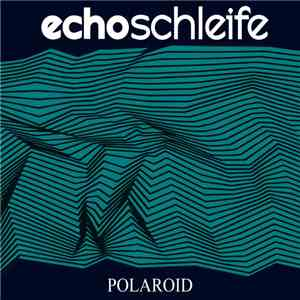 Echoschleife - Polaroid download