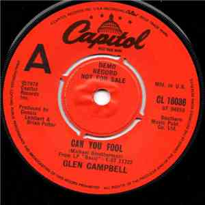 Glen Campbell - Can You Fool / Let's All Sing A Song About It download
