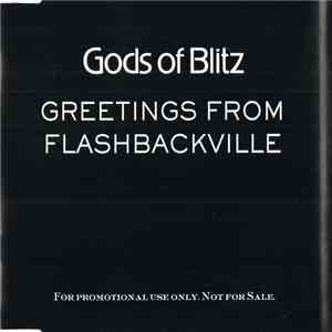 Gods Of Blitz - Greetings From Flashbackville download