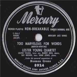Lester Young Quartet - Too Marvelous For Words / Encore download