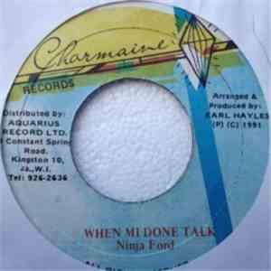 Ninja Ford - When Mi Done Talk download