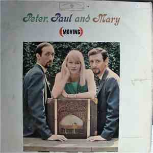 Peter, Paul And Mary - (Moving) download