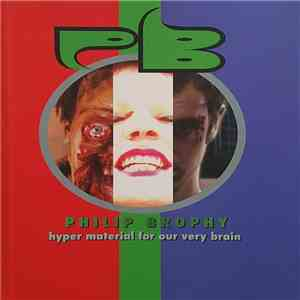 Philip Brophy - Hyper Material For Our Very Brain download