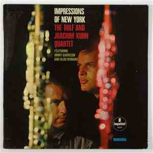 Rolf And Joachim Kuhn Quartet Featuring Jimmy Garrison And Aldo Romano - Impressions Of New York download