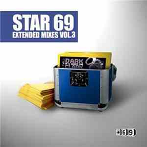 Various - Star 69 Extended Mixes Vol. 3 download